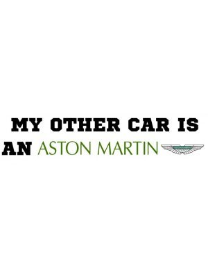 My Other Car Is A Aston Martin Bumper Sticker
