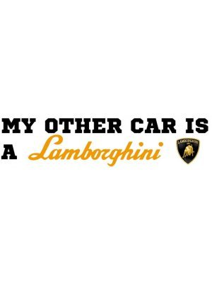 My Other Car Is A Lamborghini Bumper Sticker