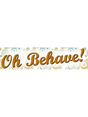 Oh Behave Bumper Sticker
