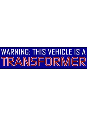 Warning Transformer Bumper Sticker