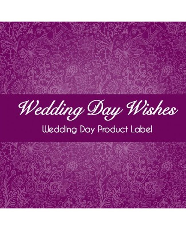 Wedding Day Wishes: Wedding Day Wishes Product Label