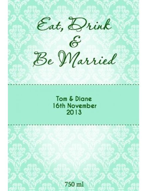 Eat Drink & be Married Wine Label
