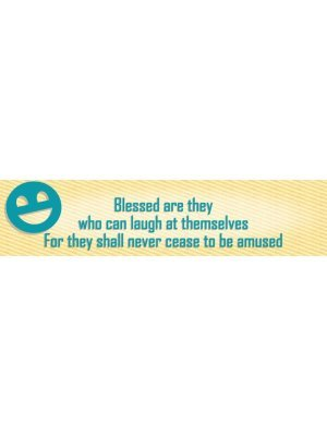 Blessed Are Those Who Can Laugh Bumper Sticker
