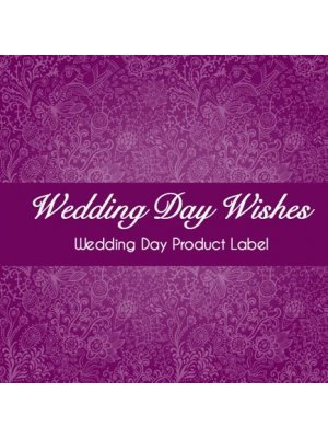 Wedding Day Wishes Product Label