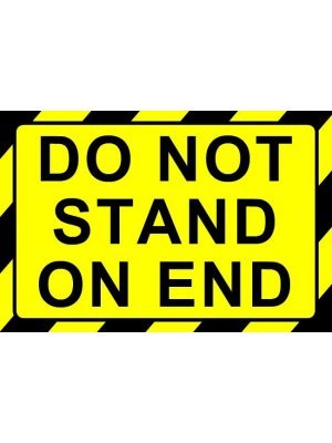 Do Not Stand On End Label